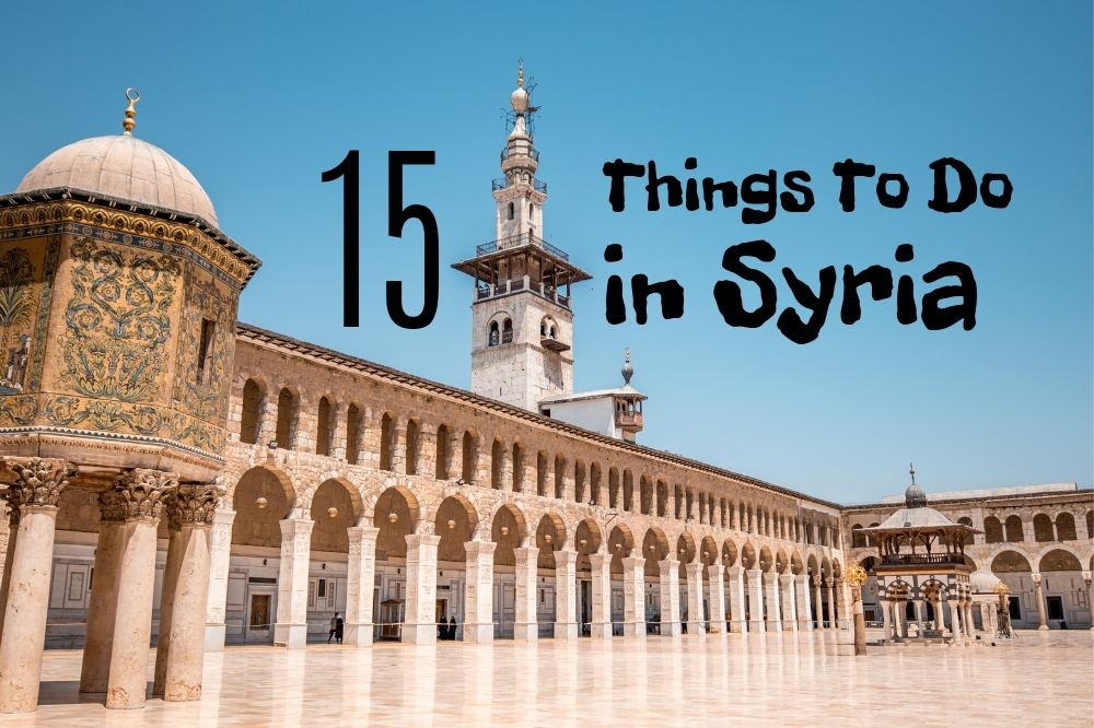 15 Best Things To Do In Syria in 2019