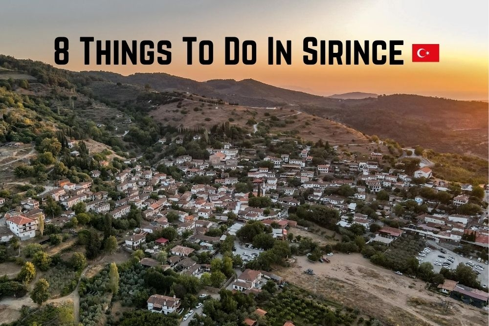 8 Things To Do In Sirince, Turkey | A Quaint Hidden Gem Near Ephesus