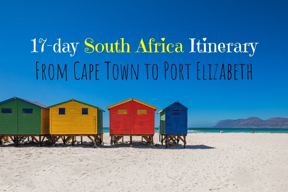 Ultimate 17-Day Itinerary from Cape Town to Port Elizabeth
