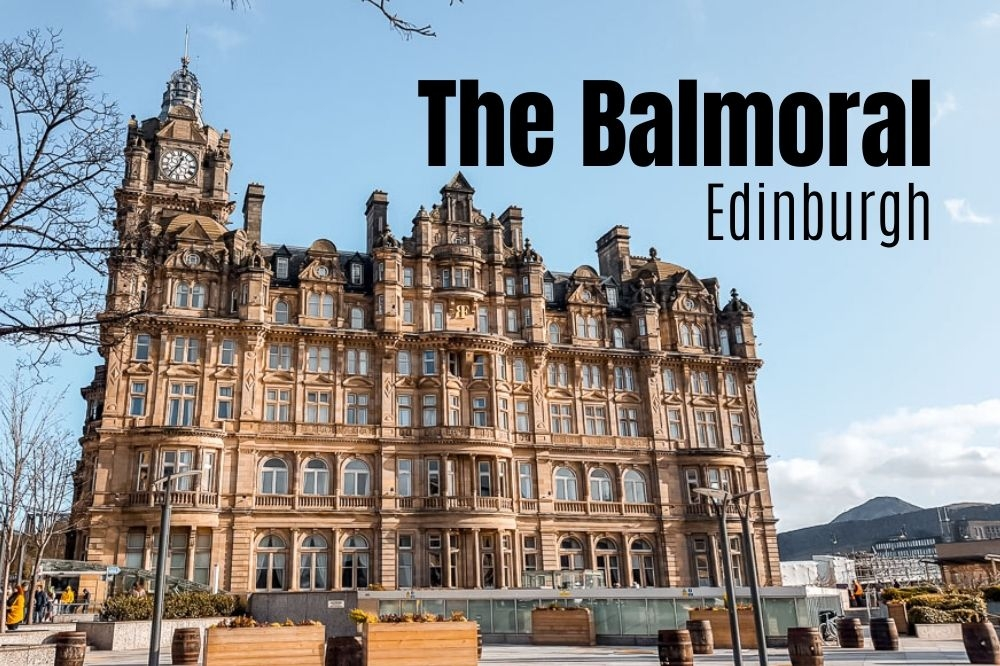 10 Reasons To Stay At The Balmoral | Edinburgh's Landmark Hotel