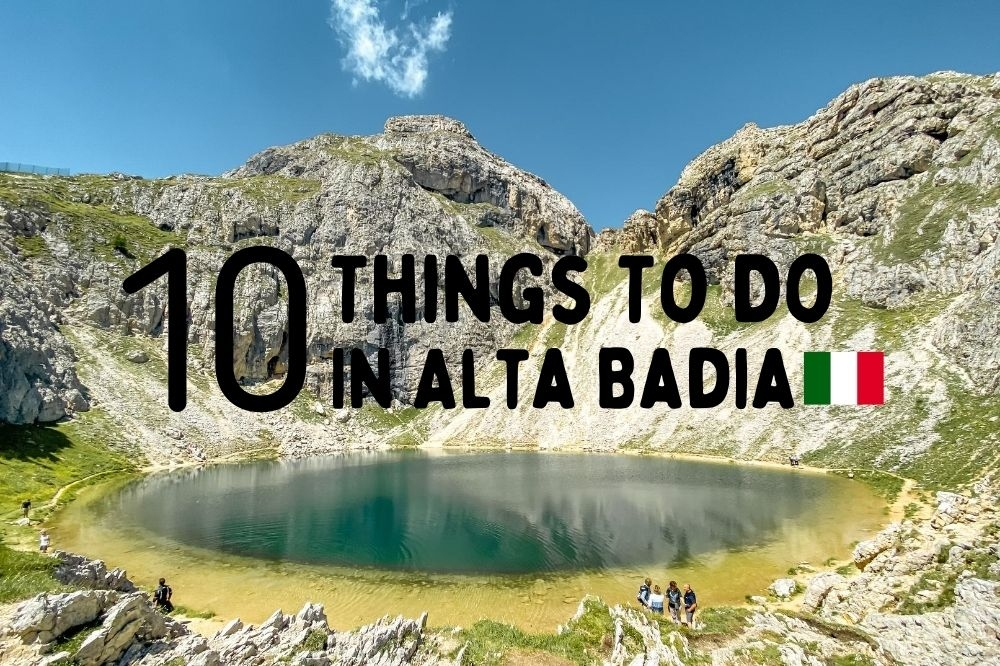 10 Things To Do in Alta Badia in Summer