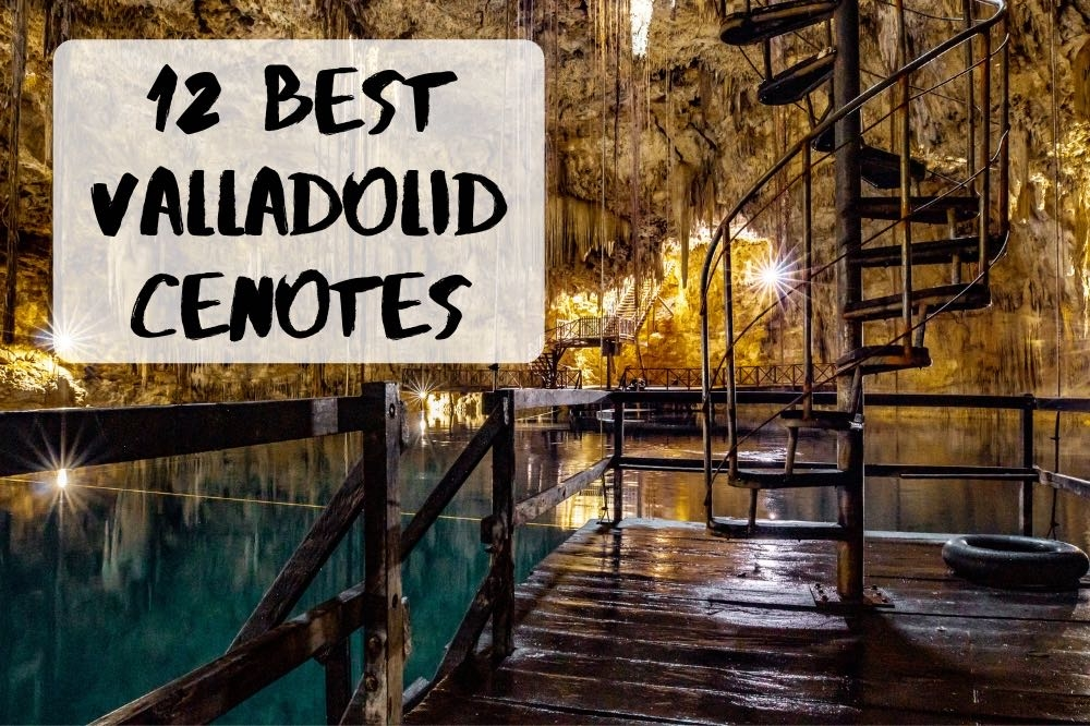 12 Best Cenotes Near Valladolid