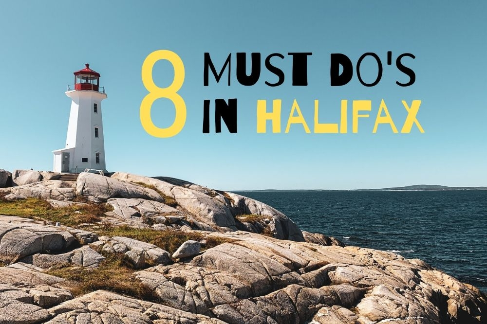 8 Must See Tourist Attractions on a Halifax Weekend
