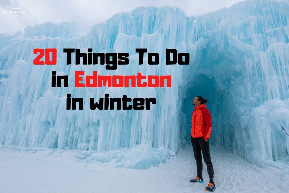 20 Best Things To Do in Edmonton in Winter