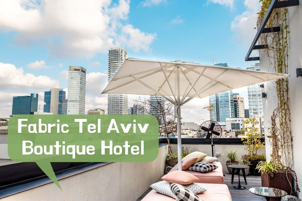 Boutique Hotel Fabric Tel Aviv Review