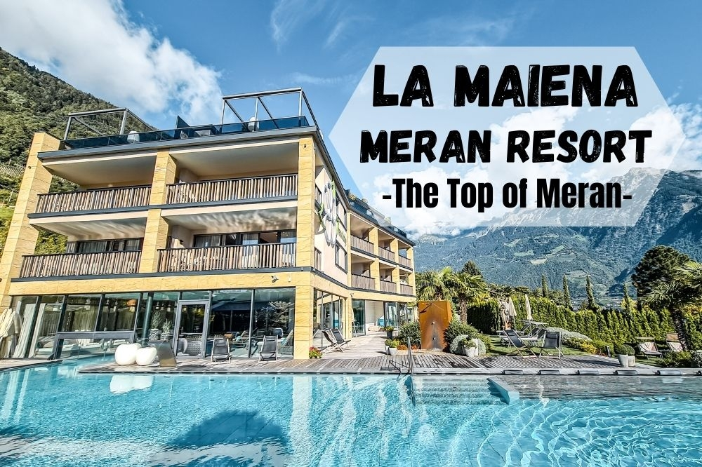 La Maiena Meran Resort | The Top of Meran