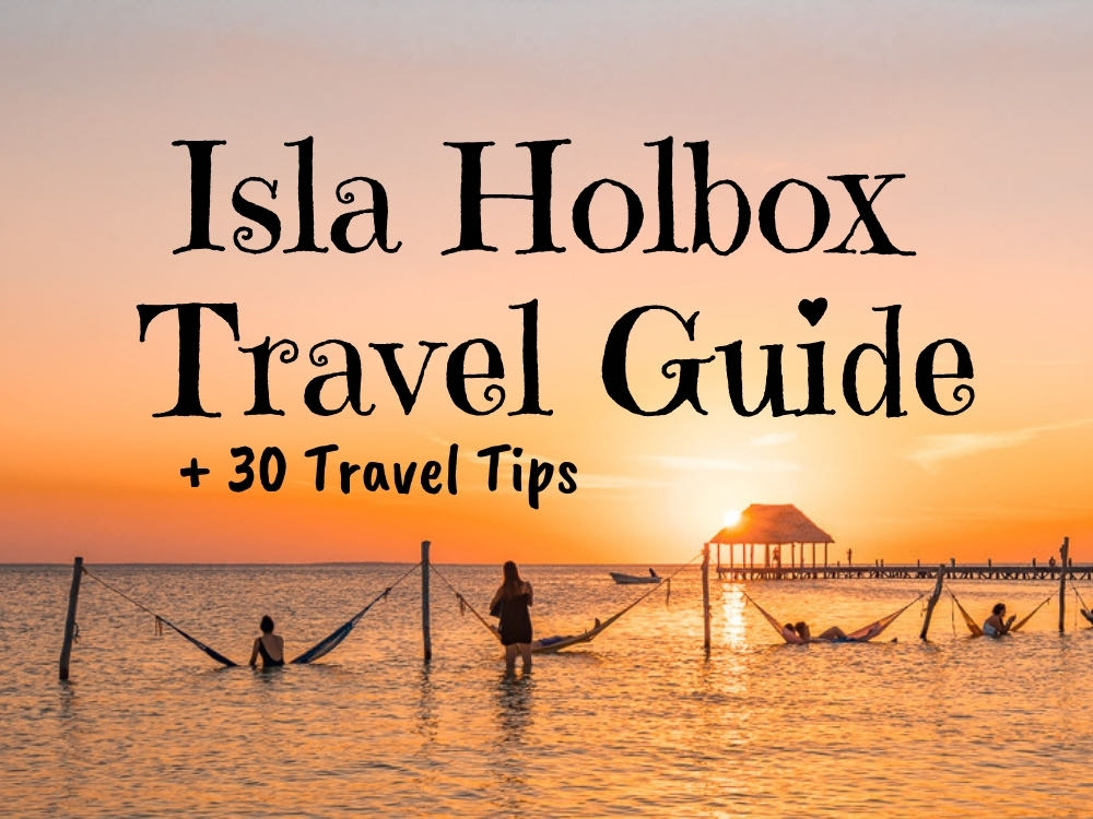 30 Things To Know When You Travel to Isla Holbox