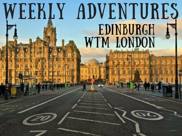 weekly adventure travel blog wtm london edinburgh