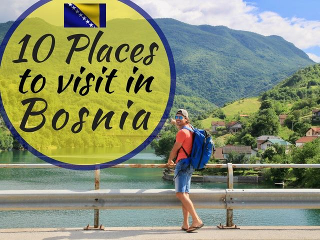 best places to visit in bosnia 1