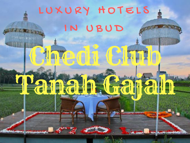 Luxury Hotels In Ubud | The Chedi Club Tanah Gajah