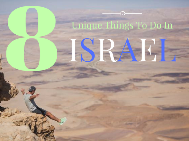 unique things to do in israel