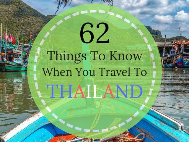 things to know when you travel to thailand