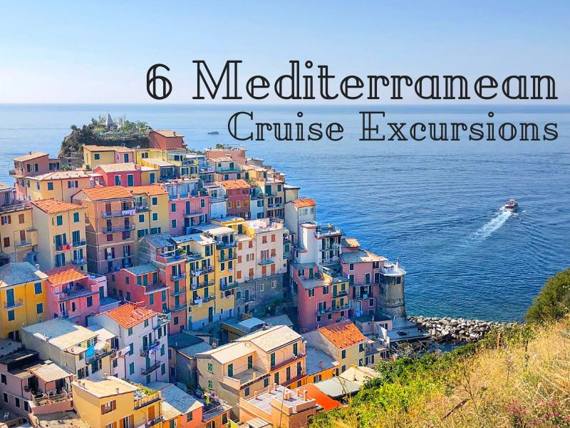 6 Mediterranean Cruise Excursions Tips (incl. videos)