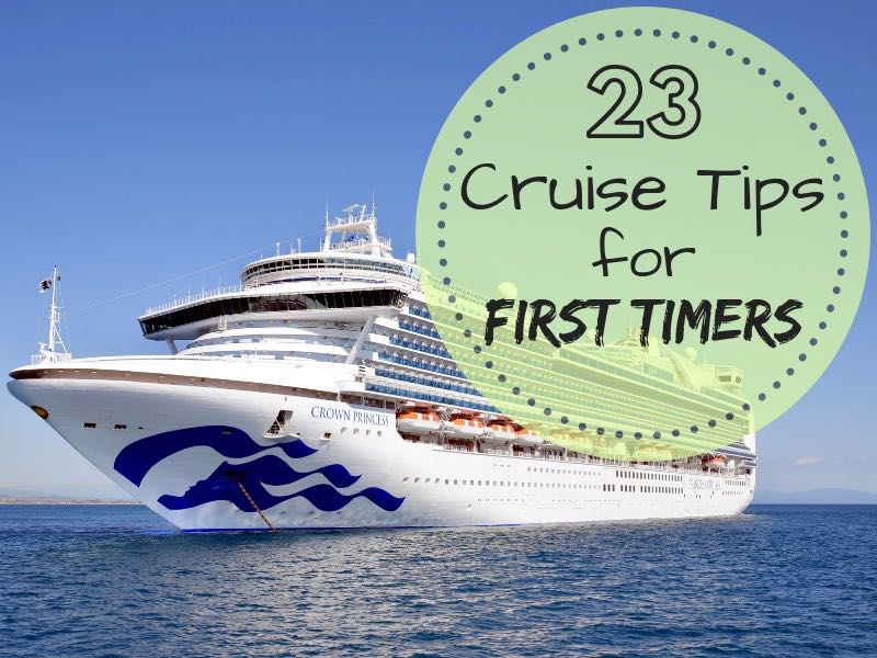 23 Things To Know Before Your First Cruise Holiday