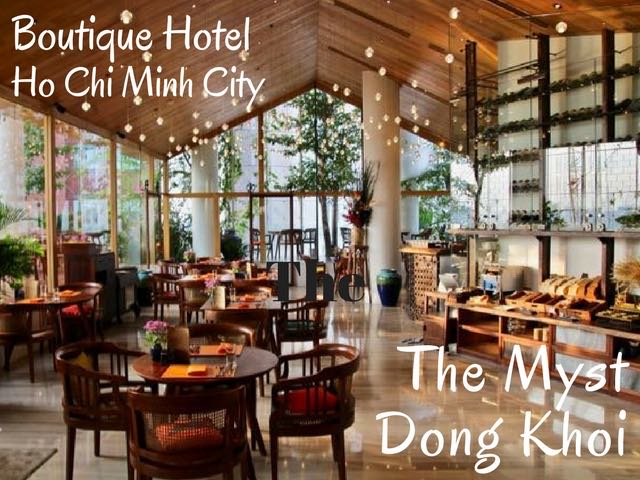 Best boutique hotel in Ho Chi Minh City | The Myst Dong Khoi