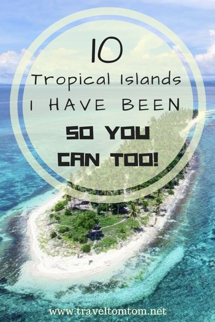 10 most beautiful tropical islands in the world 14