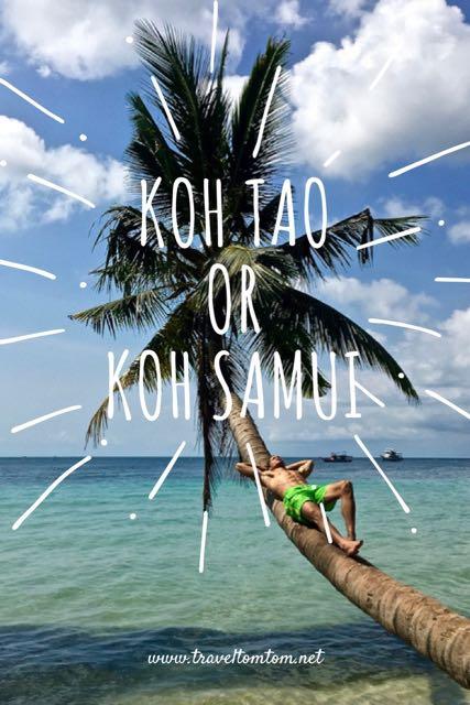 Where to go? Koh Tao or Koh Samui