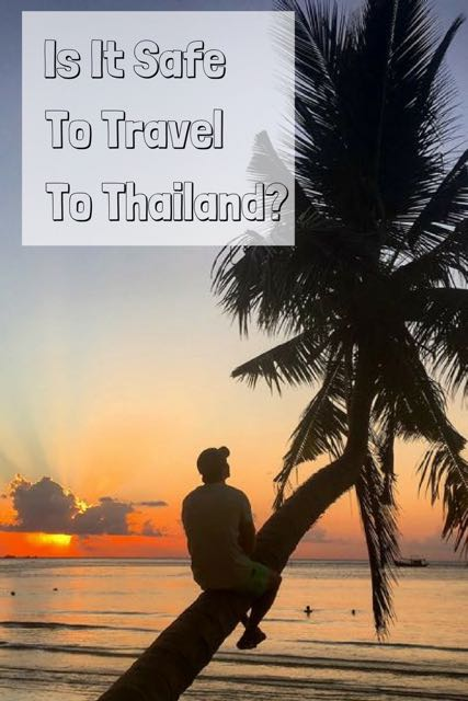 is it safe to travel to thailand