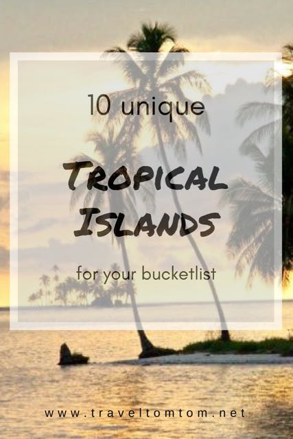 top 10 most tropical islands in the world